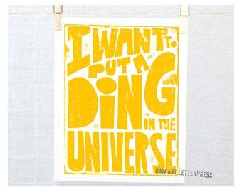 Graduation Gift Idea, I want to put a ding in the universe, Dorm Decor, Cubicle Decor, Classroom Art, Nursery Art Print, Playroom Decor,