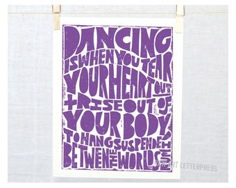 Rumi, Dancing is when you tear your heart out, Dance Quote, Ballet, Dancing, Wall Decor, Sign