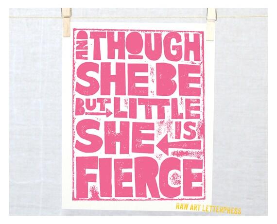 Though She be but Little She is Fierce, Nursery Decor, Nursery Art Print, Kids Wall art 11x14
