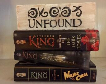 Unfound, Stephen King shelf block, Dark Tower, Roland Deschain, Gunslinger, Gilead, Ka