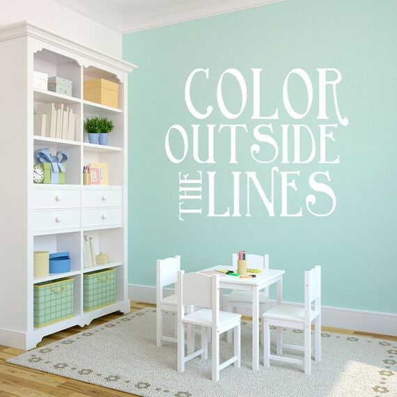 Rooms With Lines: Color Outside The Lines Nursery And Kids Room Quotes Wall