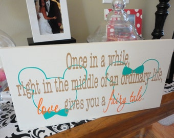 Love Gives You a Fairy Tale Wedding Sign, Reception Table Sign. 10 X 18 Inches. Disney Bride, Mickey & Minnie Mouse Theme, I Love You Sign.