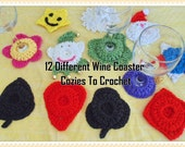 12 Different Wine Cozy Coasters to Crochet - PDF  INSTANT DOWNLOAD.