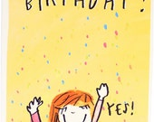 Happy Birthday YES Card - An Original Illustration, 100% recycled, Handmade in Manchester, England