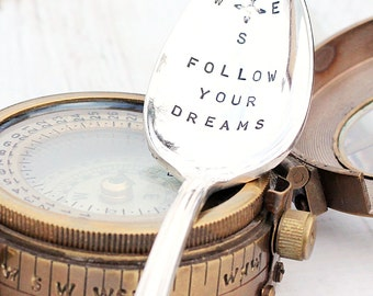"""Dreamer """"Stamped Spoon"""" , follow your dreams teaspoon,compass nautical decor, inspirational graduation gift ideas for him"""