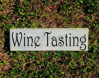 14x4 Wine Tasting (Choose Color) Custom Rustic Shabby Chic Wood Sign