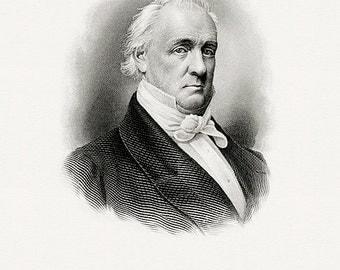 Bureau of Engraving and Printing reproduction Intaglio engraving 8 x 10 James Buchanan