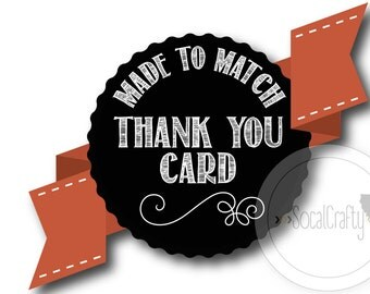 Made To Match, SoCalCrafty Thank You Card, 4x6 or 5x7