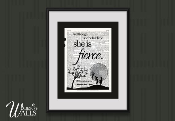 WILLIAM SHAKESPEARE QUOTE Though She Be But Little She Is