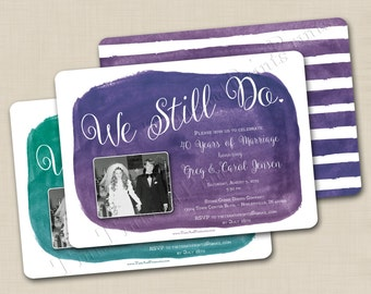 We Still Do Custom Anniversary or Vow Renewal Photo Invitation Design or any occasion -optional backside design