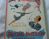 Lilly Dache' Book, Talking through my hats, published 1946, second printing, Hardcover with Jacket