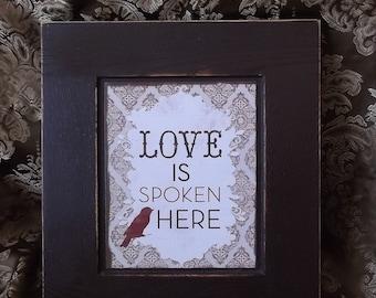 Shabby Brown Wall art, Repurposed door panel, Verse with bird, Love is Spoken here