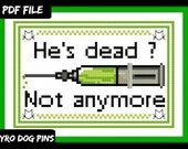 He's Dead? Horror Cross Stitch Pattern - Modern Cross Stitch Sampler Pattern - PDF - Instant Download