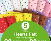 5 Printed Hearts Felt Sheets - 20cm x 20cm per sheet - Pick your own colors (H20x20)