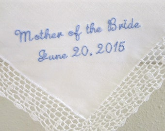 Wedding Handkerchief with Mother of the Bride and Date