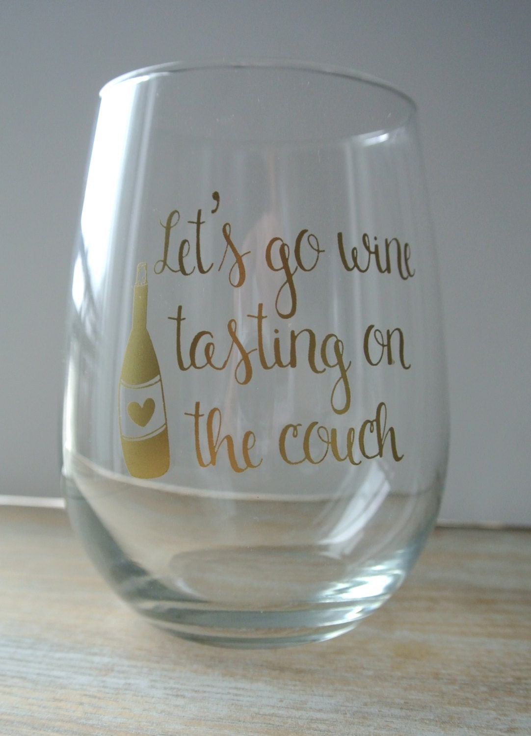 Let 39 s go wine tasting on the couch stemless wine glass Wine glasses to go