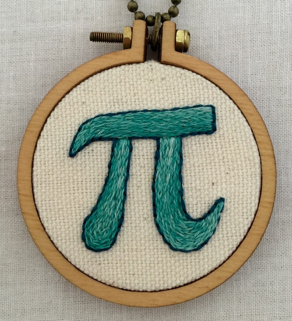 Have Your Pi & Wear it Too Hand Embroidered Mini Hoop Art, Science Nerd, Maths, Whimsical, Hand Embroidered