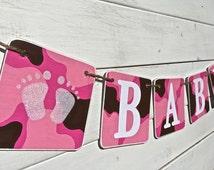 Camo Baby Shower Banner, Baby Girl, nursery Decoration, Pink Camo, Girls Photo Prop, Baby photo prop, baby feet, glitter baby feet, pink