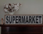 Supermarket Sign, 30x7.25 w/frame, Barn Wood Supermarket Sign, Fixer Upper