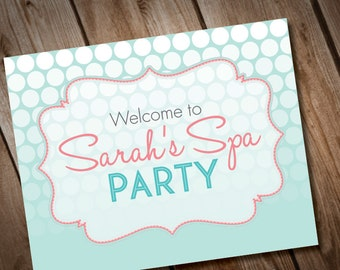 DIY Printable Spa Party Welcome Sign