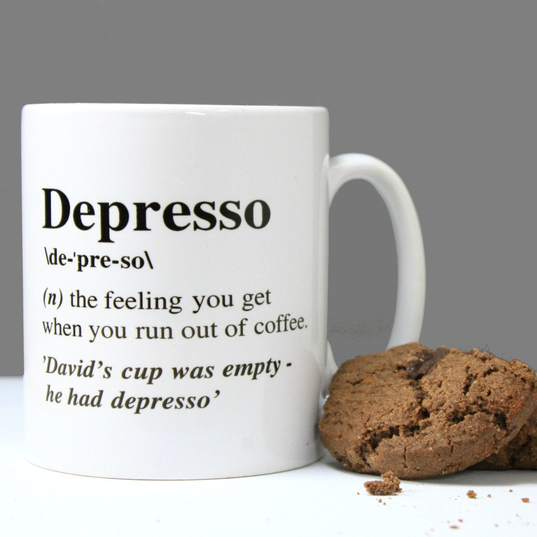 Personalised Depresso Mugpersonalisedfunny Mug For Himgift For