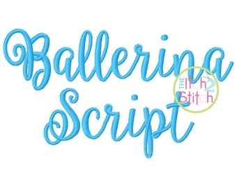 "Ballerina Script Embroidery Font .75"", 1.25"", 1.75"" & 2.25"" Letters and numbers in four sizes,  INSTANT DOWNLOAD now available"