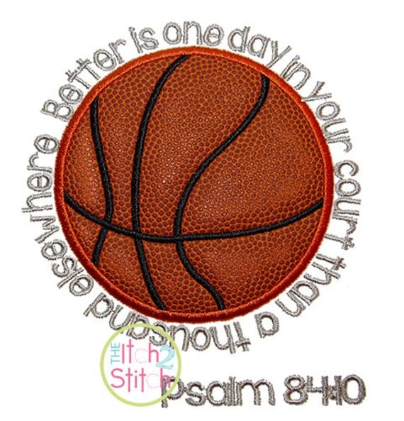Basketball psalm applique and embroidery design in