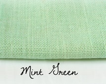 Mint Green Burlap / By the Yard / Hand Dyed