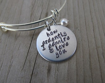 "Pride and Prejudice Quote Bracelet- ""how ardently I admire & love you"" with an accent bead of your choice- Mr Darcy Jewelry"