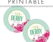 Talk Derby To Me Stickers Printable in Pink