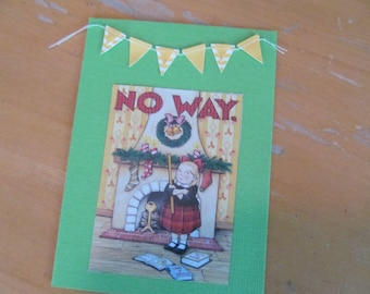 "Christmas Card -- Mary Engelbreit upcycled ""No Way"" Santa card"
