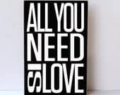 All You Need Is Love, Love Is All You Need, Wood Sign, Wedding Gift, Sign for Wedding, Home Decor Sign, Wedding Decor, Art for Home