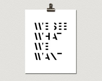 We See What We Want Minimalist Poster Print