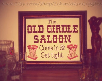 Funny Bar Sign The Old Girdle Saloon  8x10 inch Framed Embroidery- adjustable in color  Bartender gift old school Looney Tunes Awesomeness
