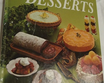 Vintage Better Homes and Gardens Cookbook - Low Calorie DESSERTS!  1972
