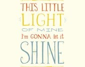 This little light of mine I'm gonna let it SHINE - SMALL