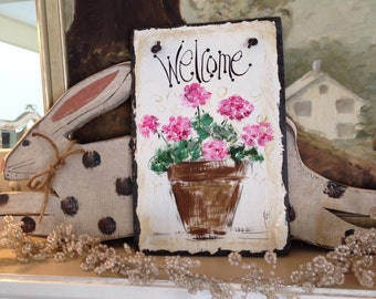 Geranium welcome sign 8x12 original hand painted slate