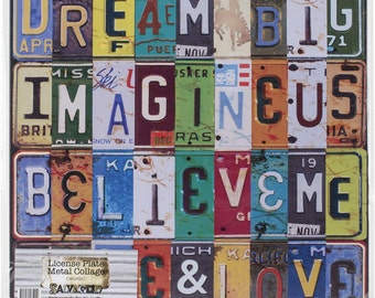 Salvaged License Plates Metal Collage - Inspirational Words - Dream Big - Imagine Us - Believe Me - Love (159609)