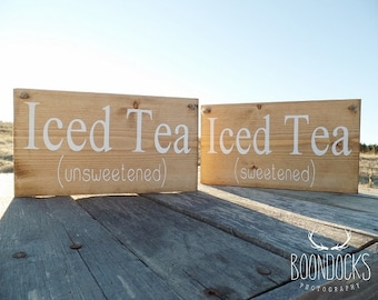 Iced Tea Sign Sweet Tea Sign Unsweet Tea Sign Wedding Drink Sign Beverage Sign Wedding Sign Country Wedding Rustic Wedding Wood Sign