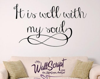 It is well with my soul Wall decal. Hymn wall decal