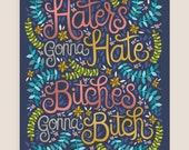 8x10-in 'Haters Gonna Hate' Quote Illustration Print.