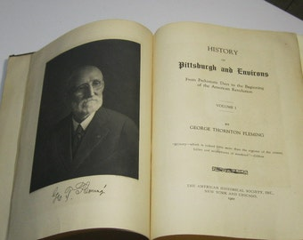 Vintage Pittsburgh History Book: History of Pittsburgh and Environs, Volume 1, 1922
