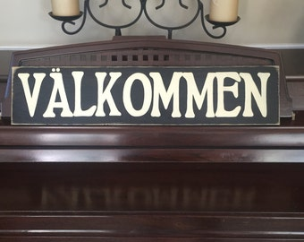 VALKOMMEN Sign Plaque Welcome Swedish Sweden Country Home Wall Decor Wooden Hand Painted You Pick Color
