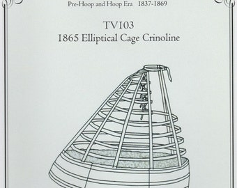 TV103 - Truly Victorian #103, 1865 Elliptical Cage Crinoline Sewing Pattern