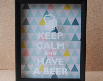 Keep calm and have a beer beer bottle cap 8 x 10 for Beer bottle picture frame