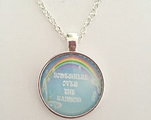 Rainbow Necklace - Somewhere Over The Rainbow - Rainbow Pendant - Quote Necklace - Rainbow Jewelry - Quote Jewelry - Gift For Her
