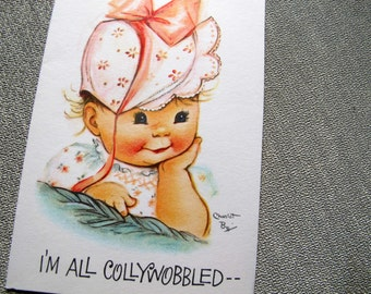 Charlot Byj Collywobbled birthday card / baby birthday card / 1940's small talk get well card