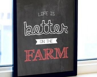 Farmhouse wall art, Farmhouse art, Ranch Decor, Black White red, Farming,Black and White Art, Life Is Better, Print, Farm Party Decorations