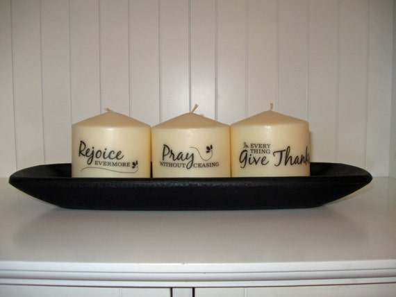 Rejoice Evermore, Pray without Ceasing, In Everything Give Thanks 1 Thess 5:16-18 - 3 Candle Set | Will Ship Anywhere or to Anyone