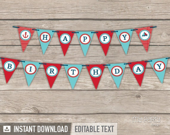 Nautical Party - Happy Birthday Banner - INSTANT DOWNLOAD - Printable PDF with Editable Text
